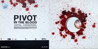 Pivot. In the Blood Album