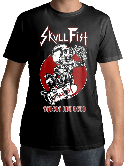 Skullfist - Shreds Not Dead