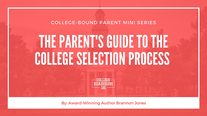 The Parent's Guide To The Collaborative College Selection Process