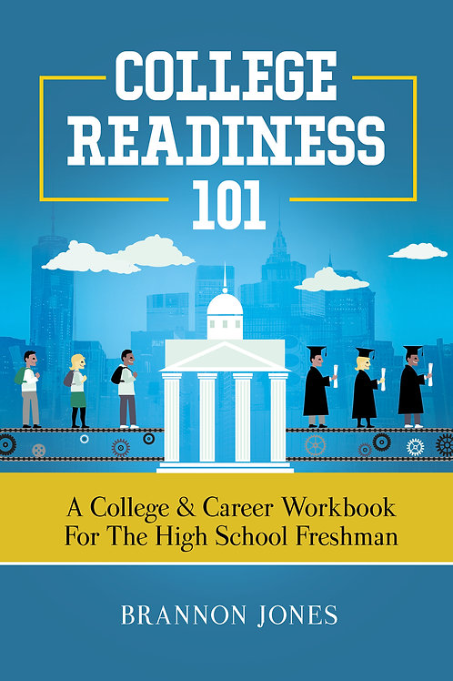 College Readiness 101 Freshman eWorkbook