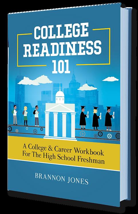 College Readiness 101 Freshman Paperback