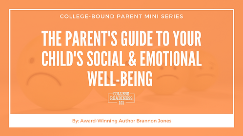 The Parent's Guide To Your Child's Social & Emotional Well-Being