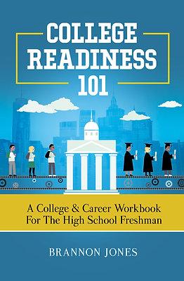 College Readiness 101 Freshman eWorkbook