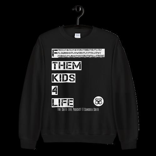 """""""F Them Kids"""" Sweatshirt"""