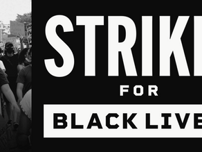 Strike for Black Lives Events Taking Place Nationwide July 20th