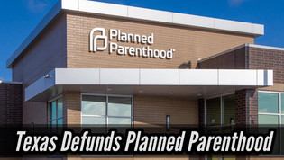 Texas Defunds Planned Parenthood