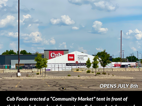 Community Market Tent Opening in Front of a Boarded-Up Cub Foods