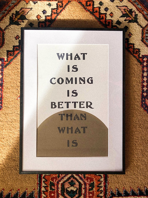 """What Is Coming 11""""x17"""" Print"""