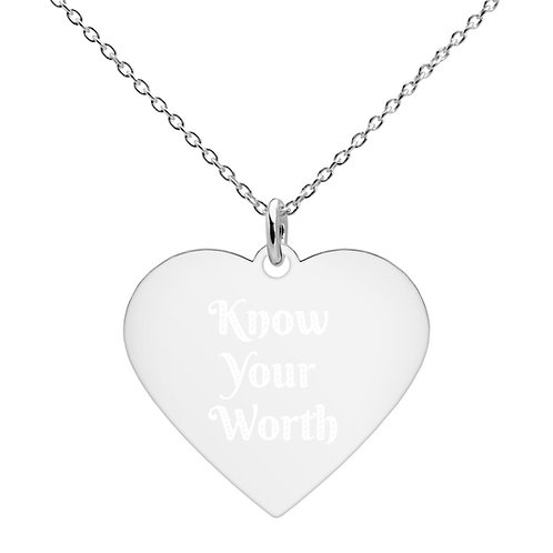"Engraved Silver Heart Necklace ""Know Your Worth"""