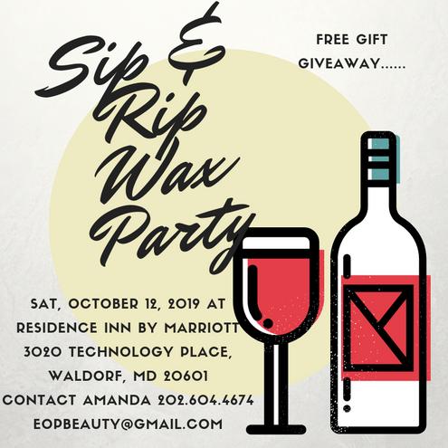 Sip  Rip Wax Party