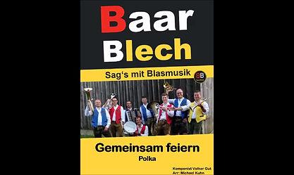BaarBlech Polka Gemeinsam feiern Volker Gut