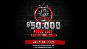 Bar Poker Open $50,000 ONLINE Championship July 10, 2021