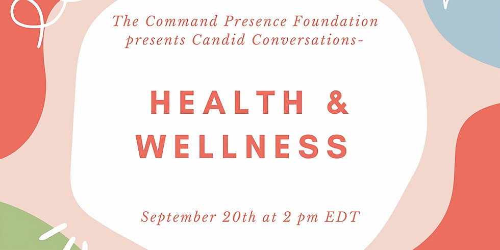 Candid Conversation on Health and Wellness