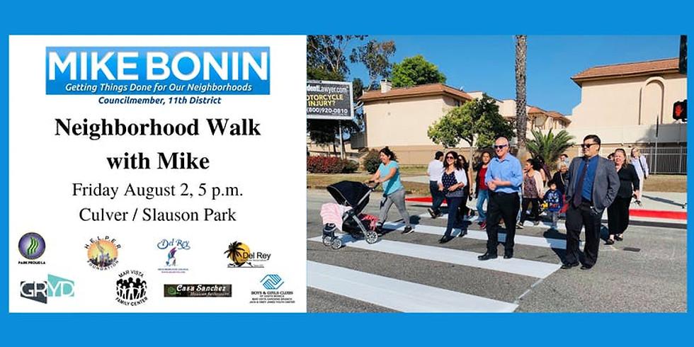 Neighborhood Walk with Mike