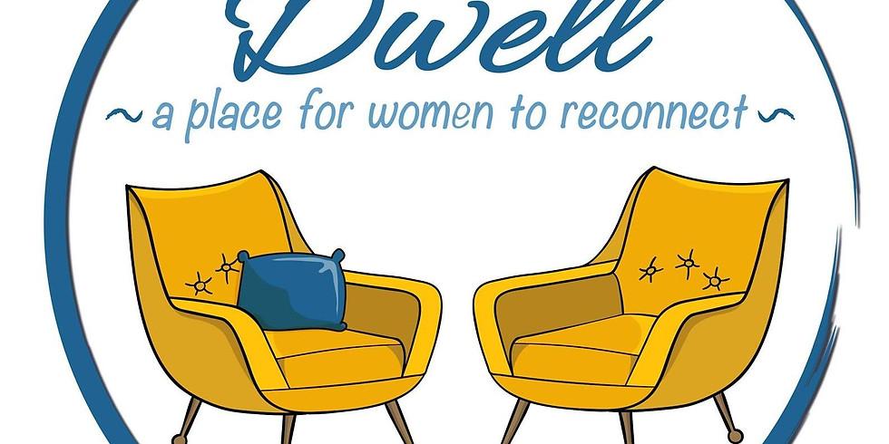 Dwell Women's Retreat