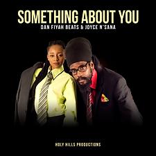 DanFiyahBeats-JoyceNsana-SomethingAboutYou-square.png
