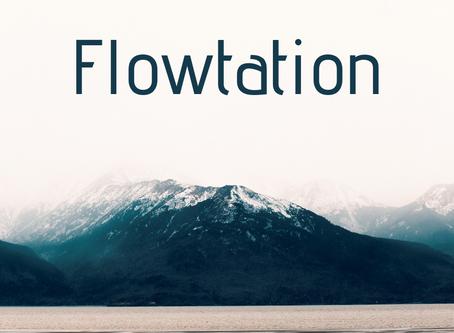 Flowtation