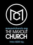 MAXOUTCHURCH.jpg