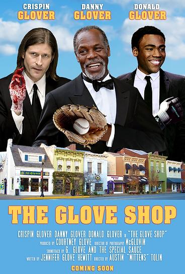 The Glove Shop Cripsin Glover Danny Glover Donald Glover