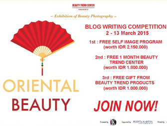 "Blog Writing Competition : ""Oriental Beauty"""
