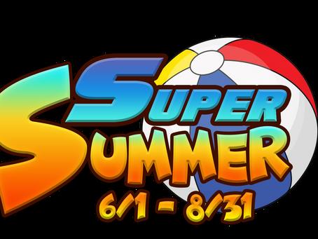 Super Summer 2021 Starts NOW!!