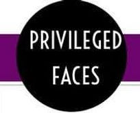 Privileged Faces