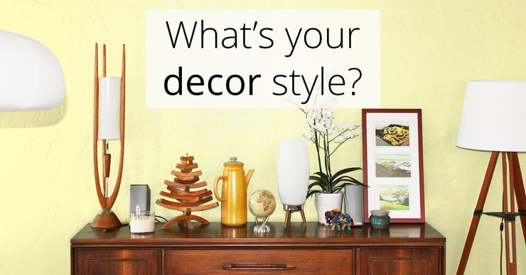 What is Your Decor Style?