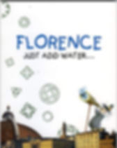 Florence_just_add_water.jpg