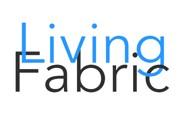 The Living Fabric