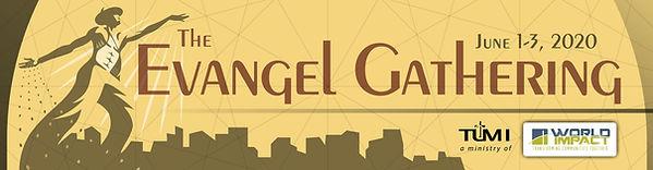 Evangel Gathering registration bnner 202