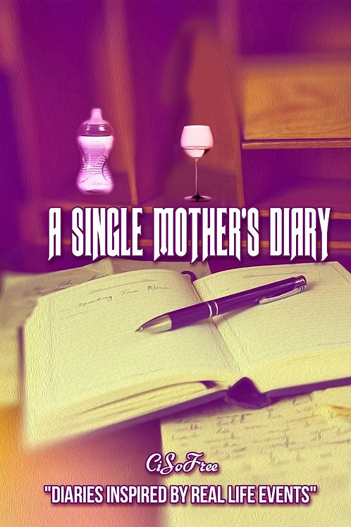 A Single Mother's Diary