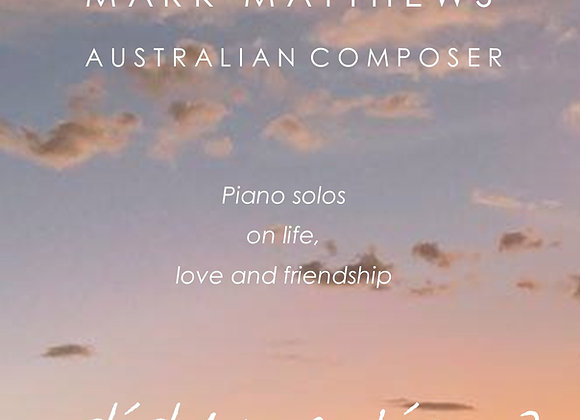 'Did I mention' Mark Matthews Australian Composer