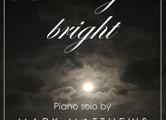 'Moonlight Bright' Mark Matthews