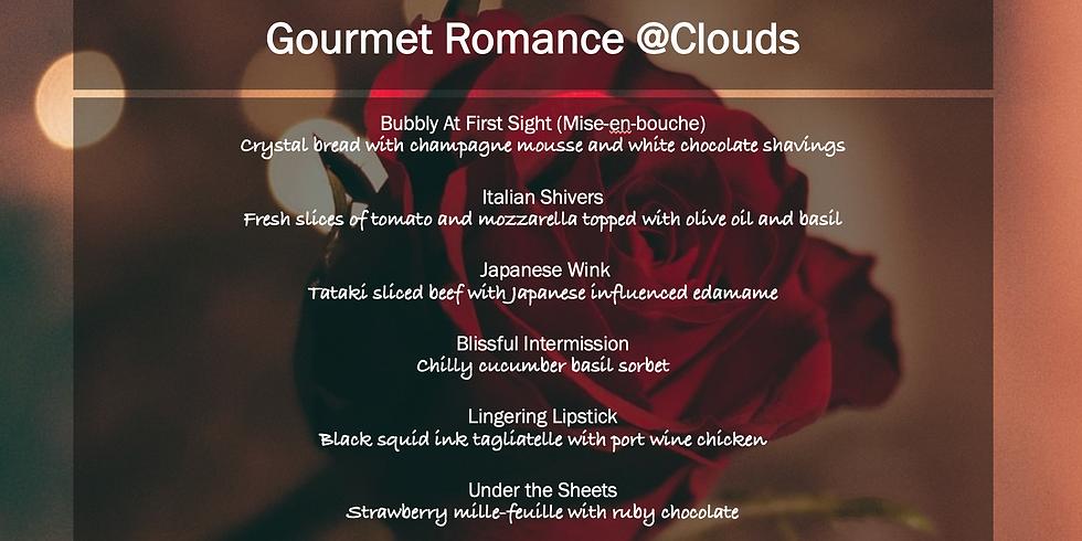 Gourmet Romance @Clouds