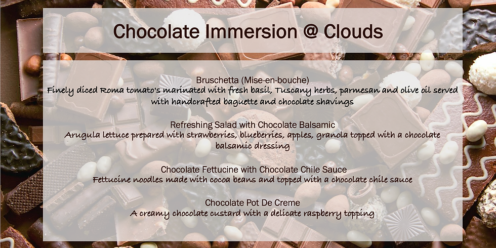 Chocolate Immersion @Clouds