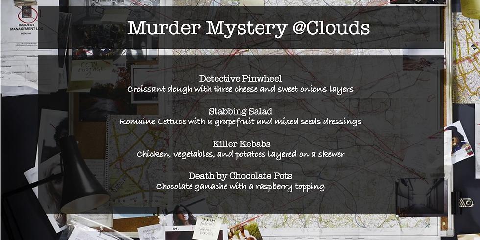 Murder Mystery @Clouds