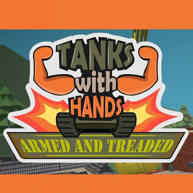 Tanks With Hands: Armed And Treaded