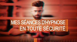 MES-SÉANCES-D'HYPNOSE-EN-TOUTE-SÉCURITÉ