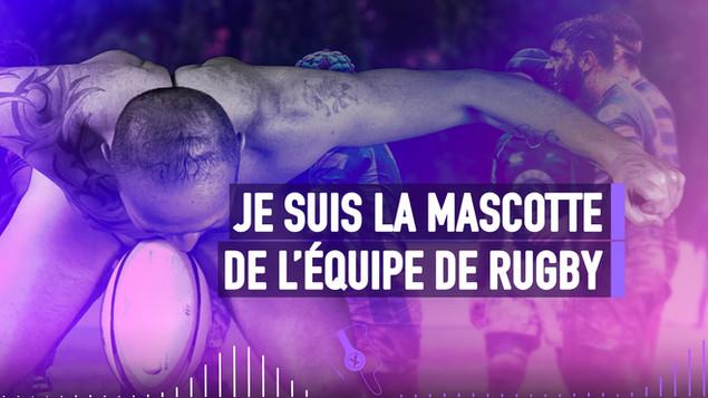 JE SUIS LA MASCOTTE DE L'ÉQUIPE DE RUGBY