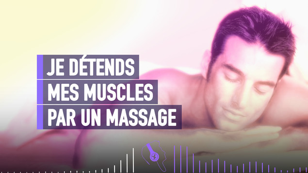 MON MASSAGE MUSCULAIRE SOUS HYPNOSE (MAL