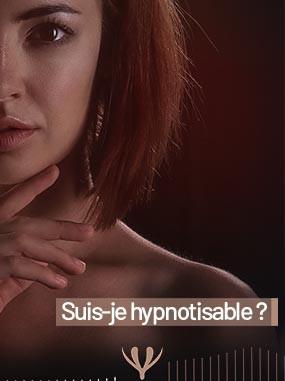 Suis-je hypnotisable ?