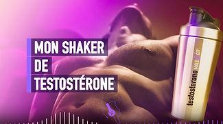 mon shaker de testostérone, hormone masc