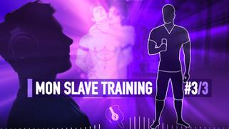 MON SLAVE TRAINING 3 HYPNOSE MP3
