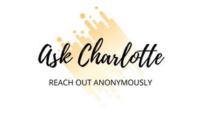 Ask Charlotte - w/e 31st January 2020