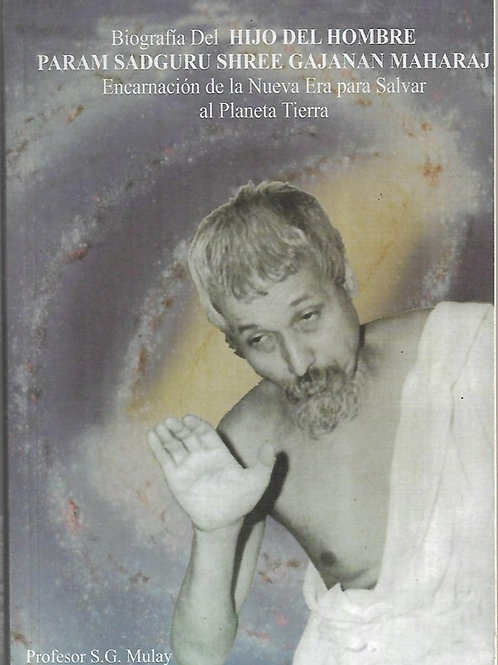 Biografía del Hijo del Hombre Param Sadguru Shree Gajanan Maharaj