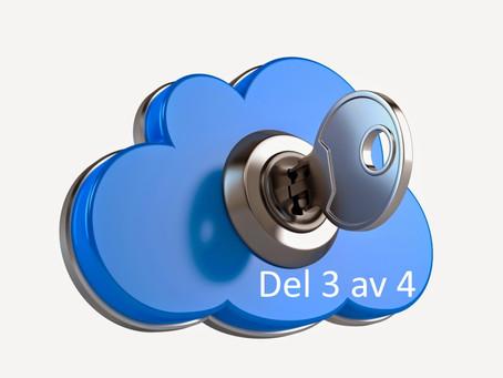 Molnet är säkrare än ert eget datacenter - del 3 av 4