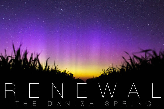 Renewal: the Danish spring
