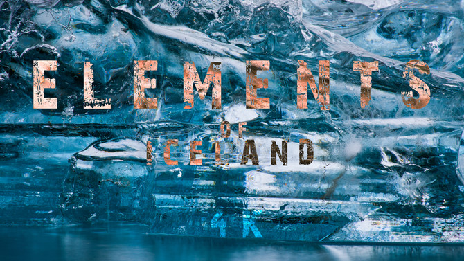 Iceland from another perspective: its elements!