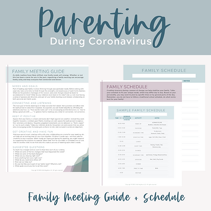 Family Meeting Guide + Family Schedule Template, Coronavirus Parenting Resources