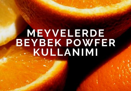 Meyvelerde Beybek Powfer Sıvı Gübre Kullanımı
